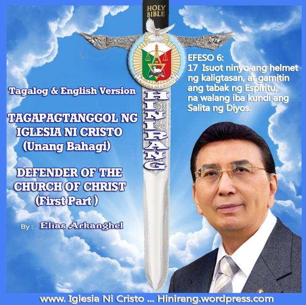IGLESIA NI CRISTO HINIRANG  ENGLISH Version  DEFENDER OF THE CHURCH OF CHRIST