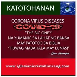 """CORONA VIRUS DISEASES  """"COVID 19""""  """"THE BIG ONE?""""  NA YUMANIG SA LAHAT NG BANSA MAY PATOTOO SA BIBLIA.. """"HUWAG IKABAHALA MAY LUNAS!"""""""